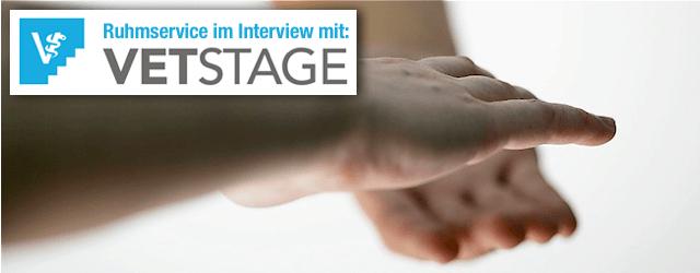 Ruhmservice im Interview mit: VetStage