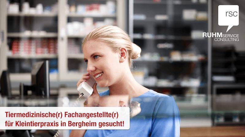 Stellenangebot:  Motivierte Tiermedizinische Fachangestellte (m/w) für Kleintierpraxis in Bergheim gesucht!